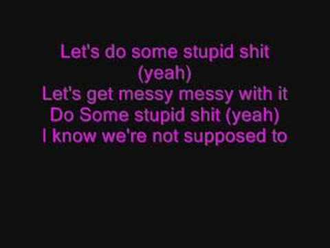 Girlicious - Stupid Shit - With Lyrics
