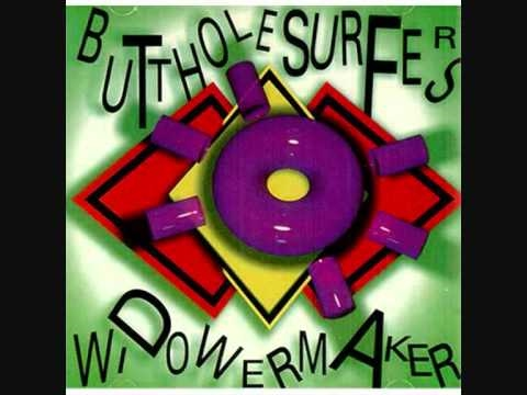 Butthole Surfers - Bong Song