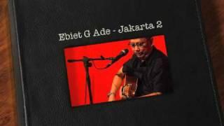 Ebiet G Ade - Jakarta 2