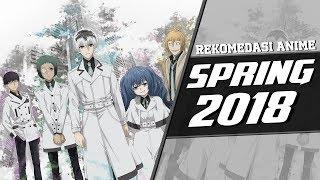 10 Rekomendasi Anime - SPRING 2018