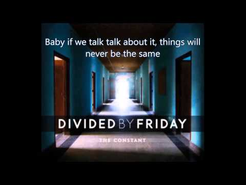 Divided By Friday - Disappoint Surprise