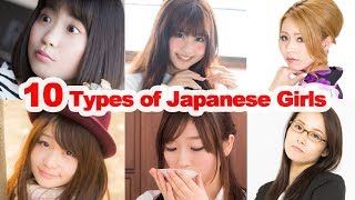 10 TYPES OF JAPANESE GIRLS IN JAPAN