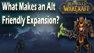 Is Battle for Azeroth Alt Friendly? World of Warcraft Discussion