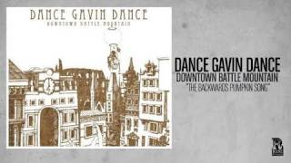 Watch Dance Gavin Dance The Backwards Pumpkin Song video