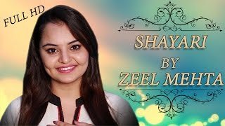 Popular Hindi Shayari | ZEEL MEHTA | Full HD Video | New Shayari 2015 | Love | Romantic