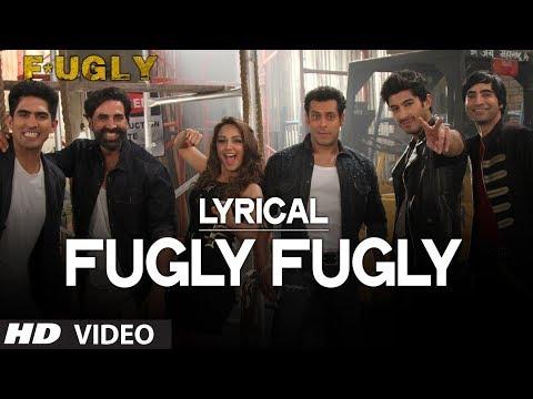 Fugly Fugly Kya Hai With Lyrics | Akshay Kumar | Salman Khan | Yo Yo Honey Singh video
