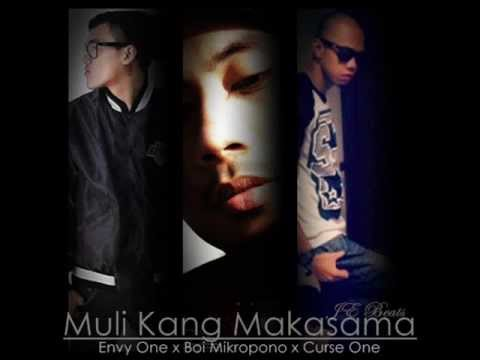 Muli Kang Makasama - Envy One, Curse One & Boi Mikropono (je Beats) video