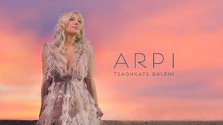 ARPI - Tsaghkats Baleni