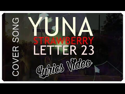 Yuna - Strawberry Letter 23 (full Cover) W  Lyrics video