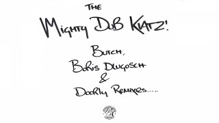 Mighty Dub Katz - Let The Drums Speak (Butch Remix).mp4