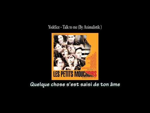Yodélice (Maxim Nucci) - Talk to me (HQ 720p)  Paroles Française
