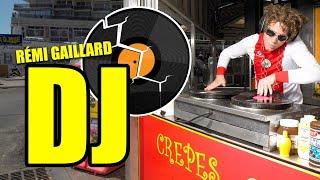 Rémi Gaillard - DJ