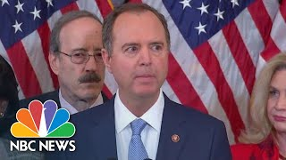 Schiff: 'Actions Of Trump Gave Congress No Alternative' | NBC News