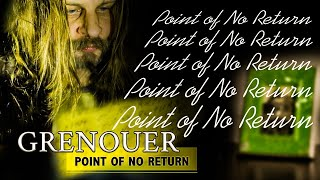 GRENOUER - Point Of No Return