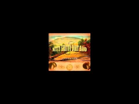Nitty Gritty Dirt Band - Long Hard Road