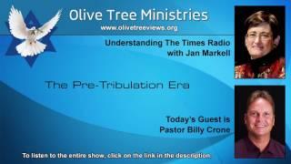 The Pre-Tribulation Era
