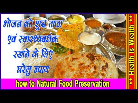 how to Food Preservation  - food preservation methods - Better Health