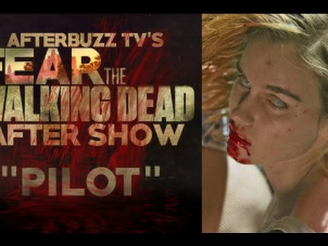 Fear The Walking Dead Season 1 Episode 1 Review & After Show | AfterBuzz TV