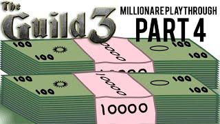 The Guild 3 Millionare Playthrough Part 4