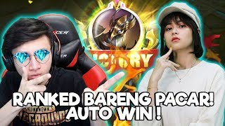 RANKED BARENG PACAR JADI AUTO WIN! - MOBILE LEGENDS INDONESIA