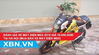 [Xebaonam.com] Đánh giá Xe máy điện MSX 2016 giá 16.000.000đ tại Hà Nội.(Mua bán xe máy điện MSX)