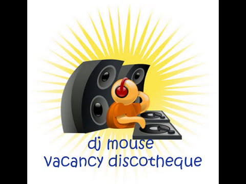 vacancy con dj mouse 3/3