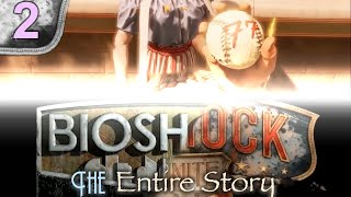 The Story of BioShock: Part 2: Columbia
