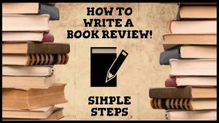 How to Write a Book Review!
