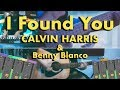 Calvin Harris  &  Benny Blanco   I Found You (Cover By Robin)