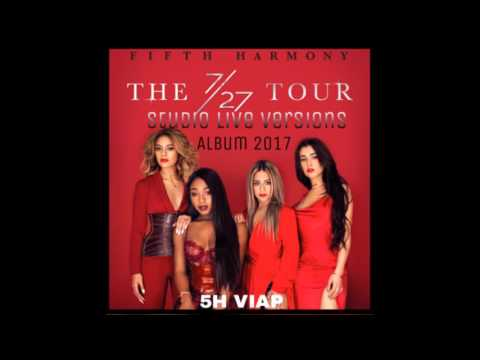 Fifth Harmony - All In My Head (Flex) [7/27 Tour New Version 2017]