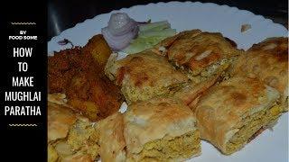 mughlai paratha recipe - How to make Bengali Moglai Porota - Food Some - Easy Mughlai Paratha