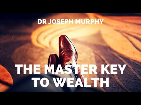 Joseph Murphy - The Master Key To Wealth - Audiobook - The Power of Your Subconscious Mind. Manifest