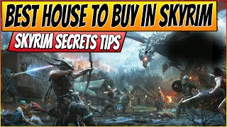 ★TES 5 Skyrim Gameplay - Best House For Sale in Skyrim & Secrets - Tips and Tricks #4 [PC HD]