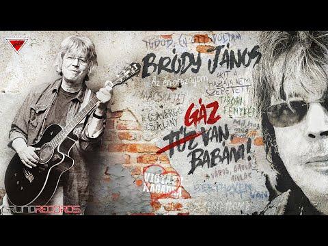 Bródy János: Gáz van, babám! (Teljes album) - 2020.