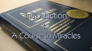What is A Course in Miracles? An Introduction
