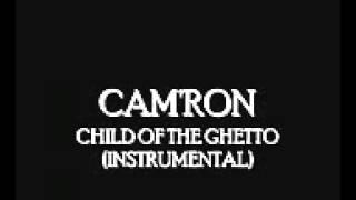 CAMRON - CHILD OF THE GHETTO INSTRUMENTAL
