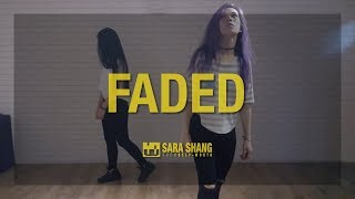 Alan Walker - Faded Dance Practice Mirro Version By Sara Shang Choreography