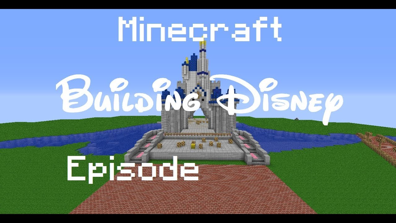 Minecraft Building Walt Disney World Episode 7 Youtube