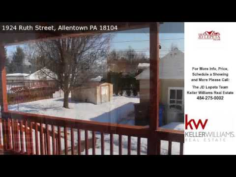 1924 Ruth Street, Allentown, PA Presented by The JD Lepeta Team.