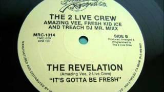 Watch 2 Live Crew Revelation video