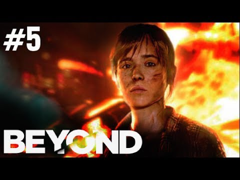 BEYOND: Two Souls Gameplay Walkthrough Part 5 Full Let's Play - Ellen Page