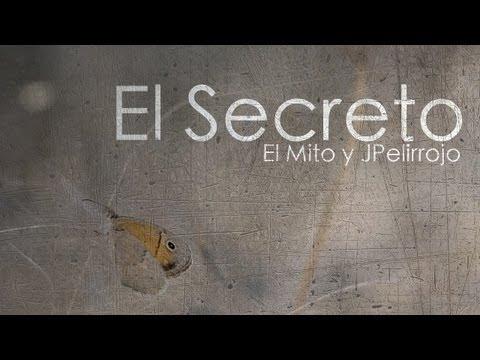 El Secreto - El Mito y JPelirrojo