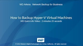 WD Arkeia: How to Backup Hyper-V Virtual Machines