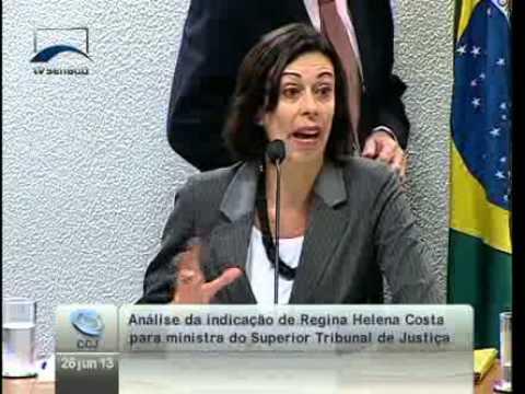 Senadores analisam  a indicação de Regina Helena Costa para o Superior Tribunal de Justiça