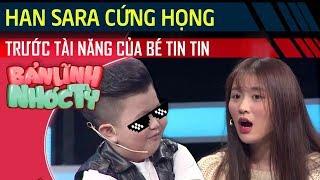 Han Sara, Tùng Maru 'cứng họng' với tài năng của bé Tin Tin - Bản Lĩnh Nhóc Tỳ Mùa 3 - Tập 19