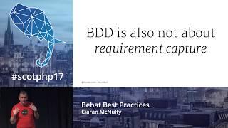 Behat Best Practices - Ciaran McNulty