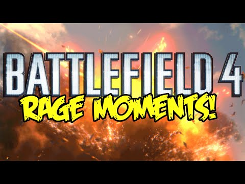 BATTLEFIELD 4 FUNNIEST RAGE MOMENTS! - By Azzy