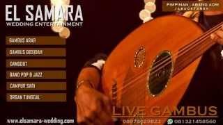 EL SAMARA ENTERTAINMENT -  GHONNILI SYUWAYYA (GAMBUS)