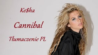 Download lagu Ke$ha - Cannibal (Tłumaczenie PL)