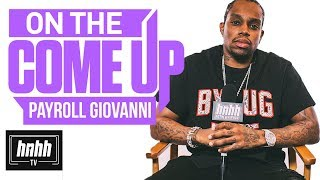 Payroll Giovanni on Cardo, Dough Boyz Cashout, & More (HNHH's On The Come Up)